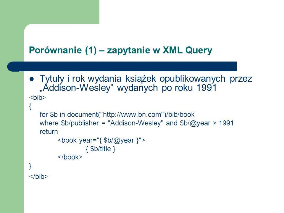 Porównanie (1) – zapytanie w XML Query