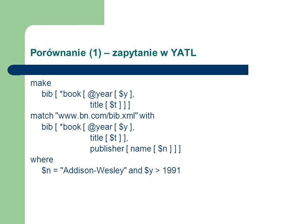 Porównanie (1) – zapytanie w YATL