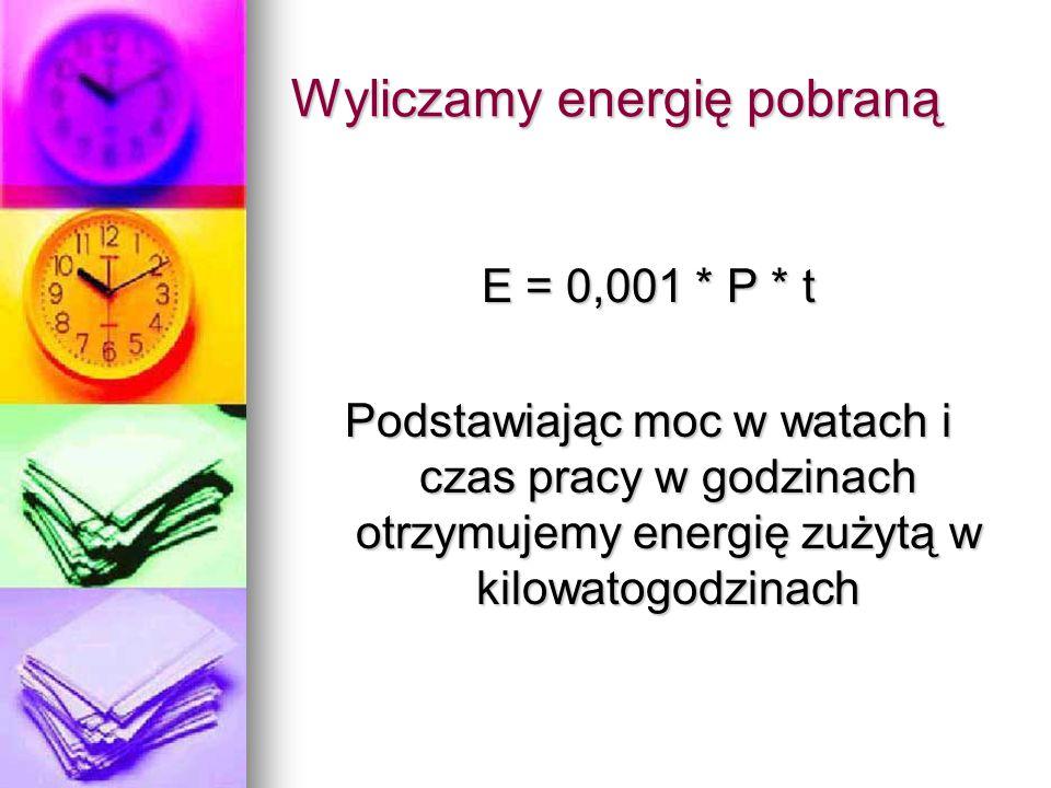 Wyliczamy energię pobraną