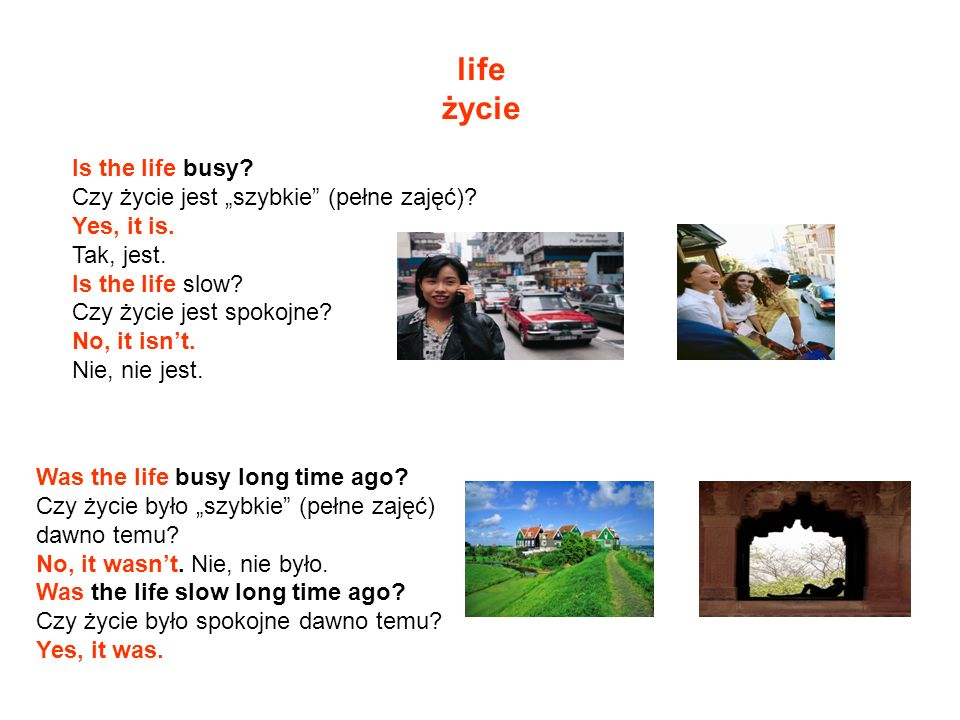 """life życie Is the life busy Czy życie jest """"szybkie (pełne zajęć)"""