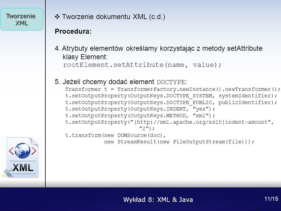Tworzenie dokumentu XML (c.d.)