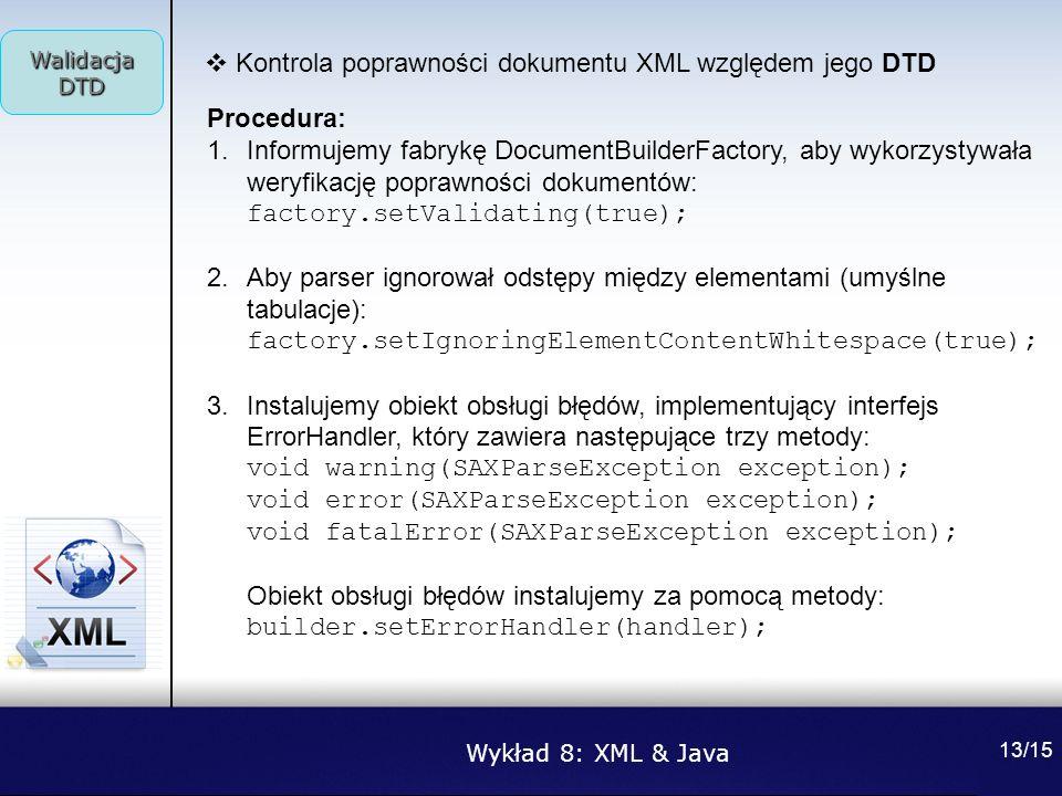 Kontrola poprawności dokumentu XML względem jego DTD