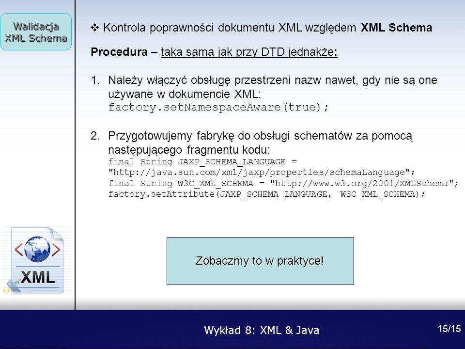Kontrola poprawności dokumentu XML względem XML Schema
