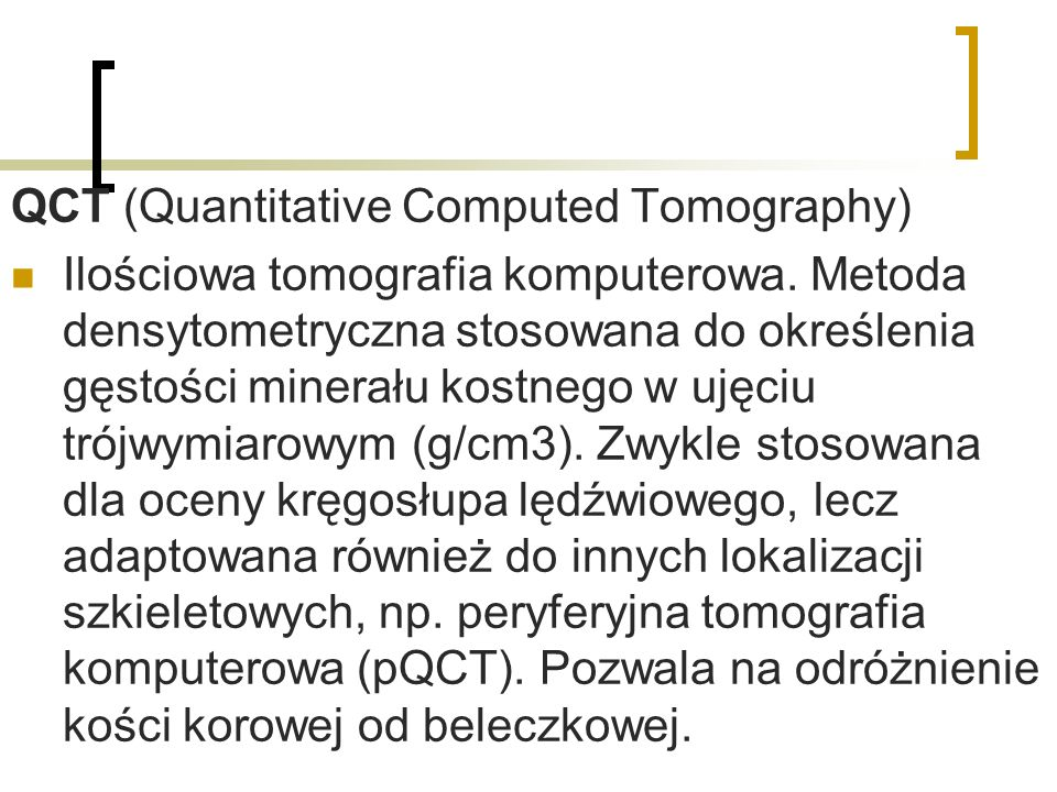 QCT (Quantitative Computed Tomography)