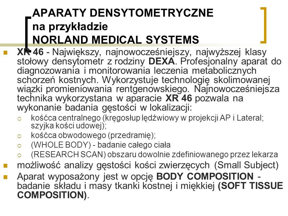 APARATY DENSYTOMETRYCZNE na przykładzie NORLAND MEDICAL SYSTEMS