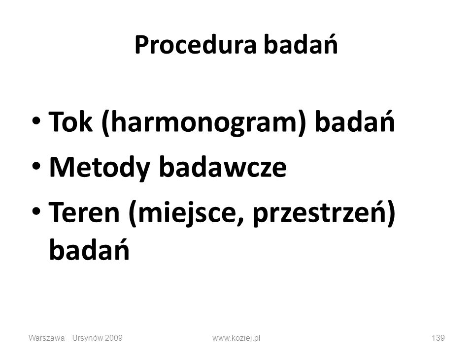 Tok (harmonogram) badań Metody badawcze