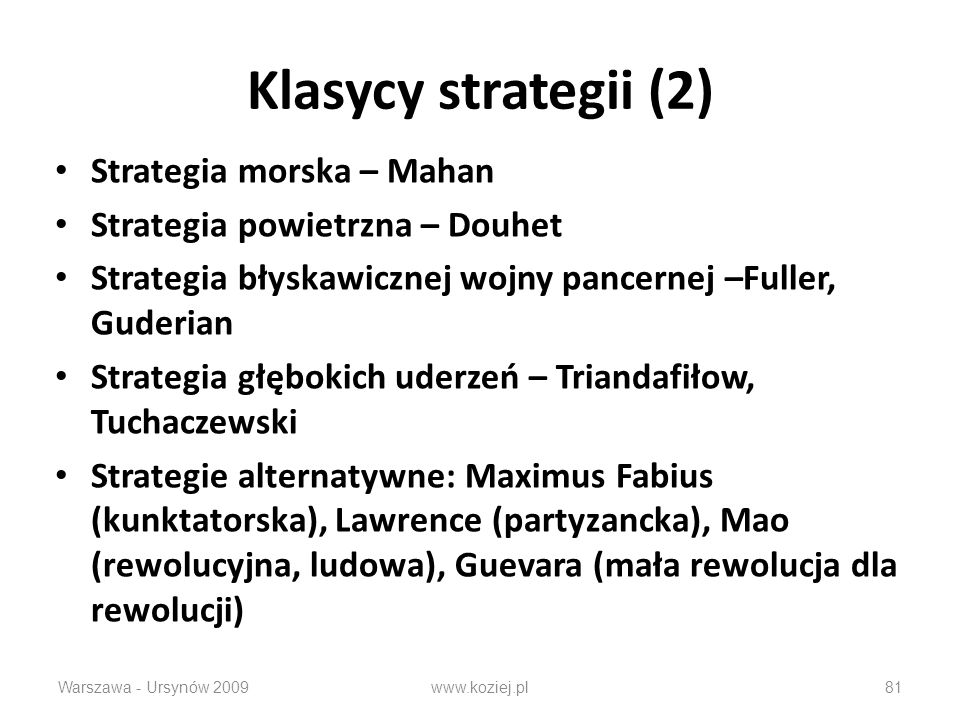 Klasycy strategii (2) Strategia morska – Mahan