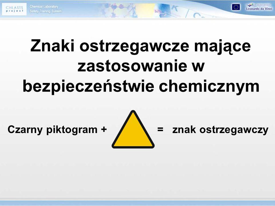 Znaki ostrzegawcze mające zastosowanie w bezpieczeństwie chemicznym
