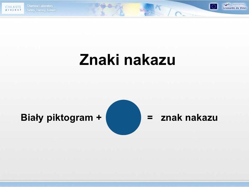 Znaki nakazu Biały piktogram + = znak nakazu