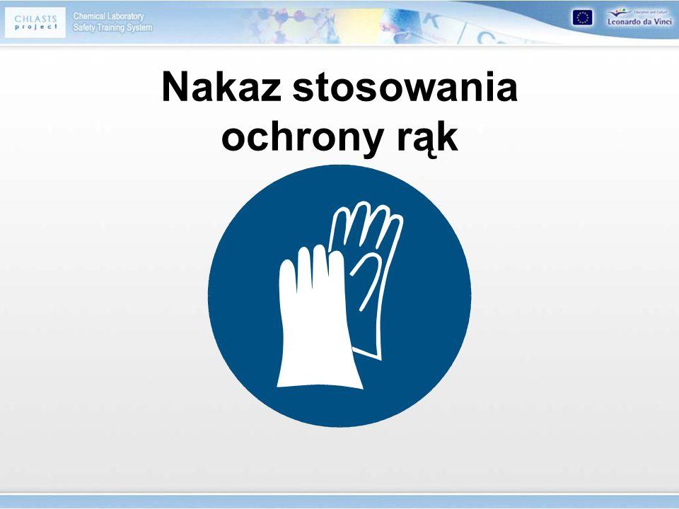 Nakaz stosowania ochrony rąk