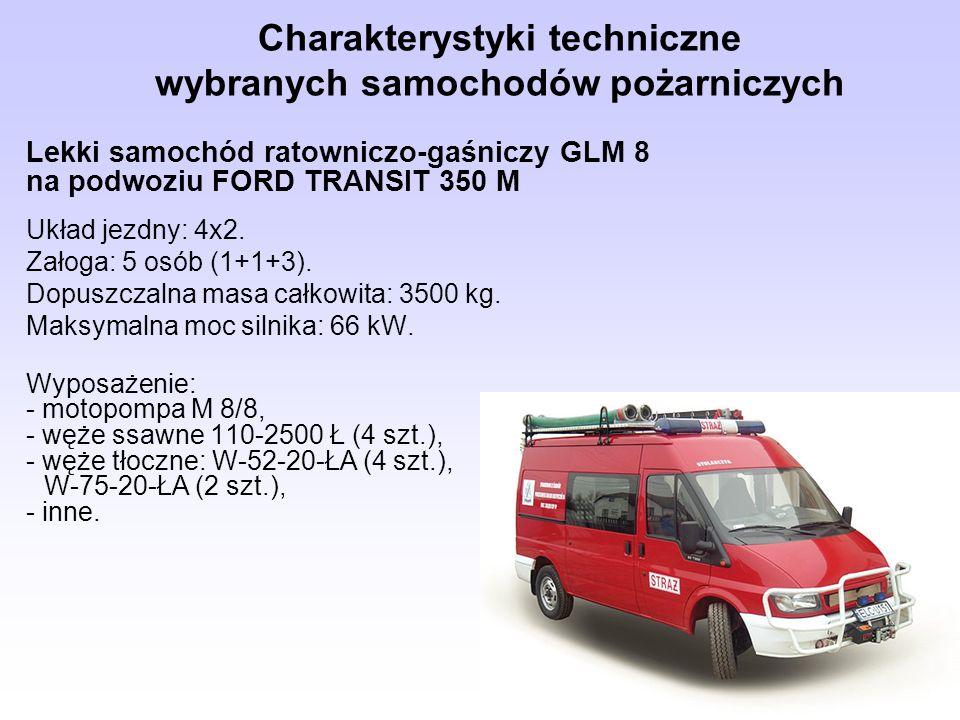 Charakterystyki techniczne wybranych samochodów pożarniczych