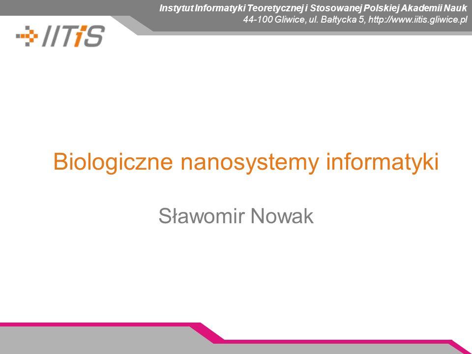 Biologiczne nanosystemy informatyki