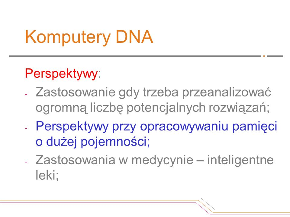 Komputery DNA Perspektywy: