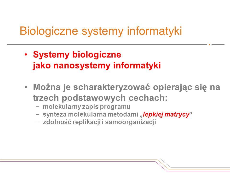 Biologiczne systemy informatyki