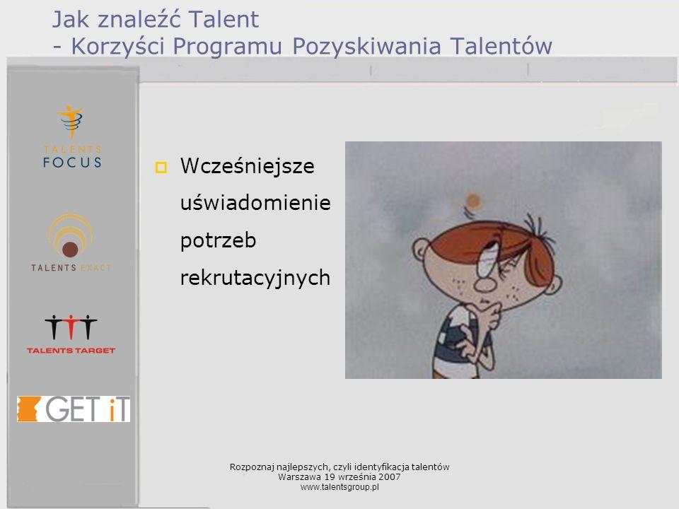 Jak znaleźć Talent - Korzyści Programu Pozyskiwania Talentów
