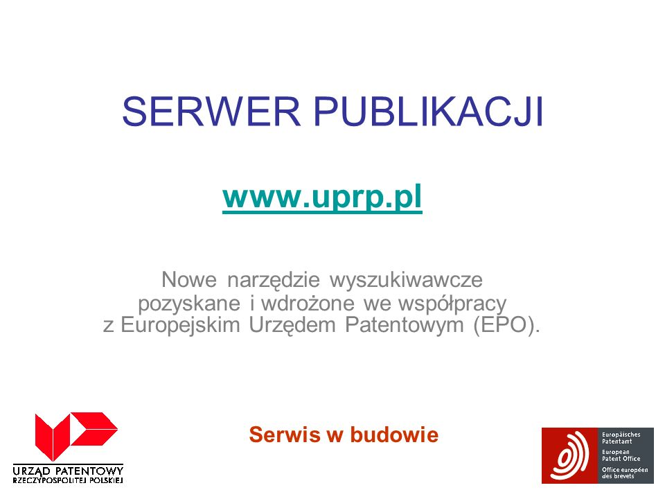 SERWER PUBLIKACJI www.uprp.pl
