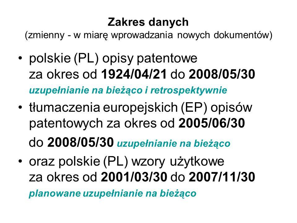 Zakres danych (zmienny - w miarę wprowadzania nowych dokumentów)