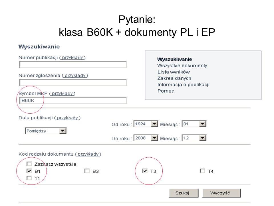 Pytanie: klasa B60K + dokumenty PL i EP