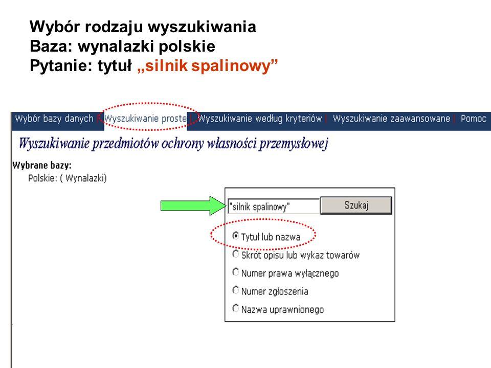"""Wybór rodzaju wyszukiwania Baza: wynalazki polskie Pytanie: tytuł """"silnik spalinowy"""