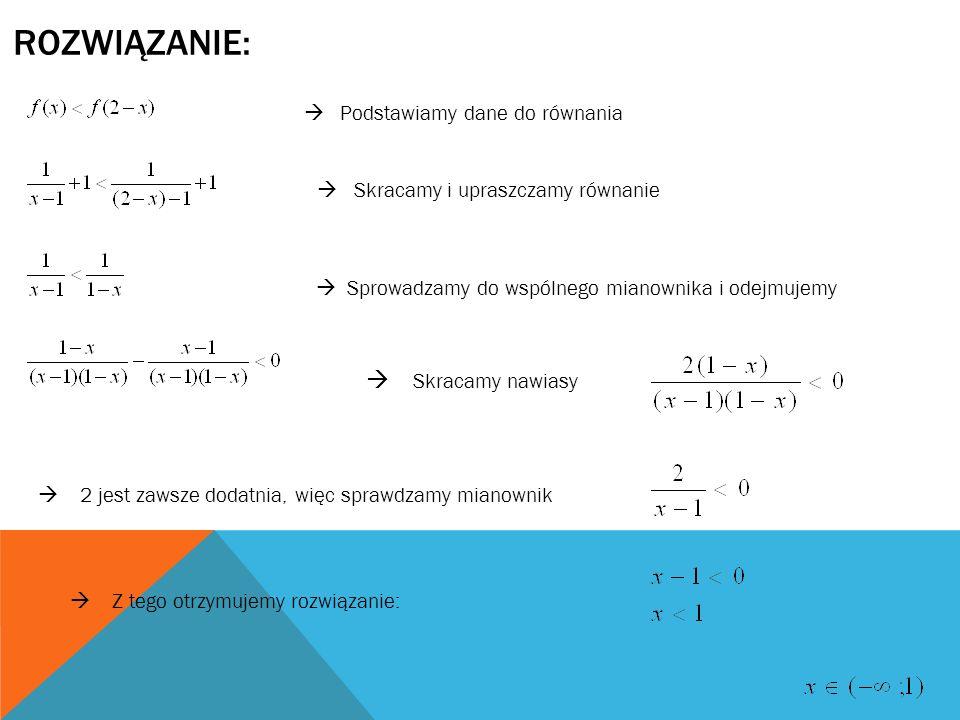 Rozwiązanie:  Skracamy nawiasy  Podstawiamy dane do równania