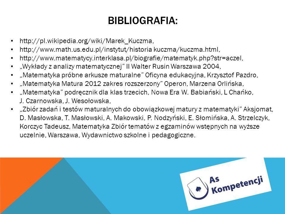 Bibliografia: http://pl.wikipedia.org/wiki/Marek_Kuczma,