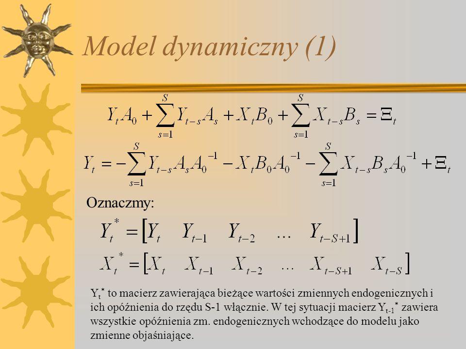 Model dynamiczny (1) Oznaczmy: