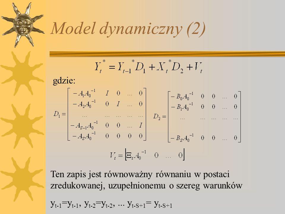 Model dynamiczny (2) gdzie: