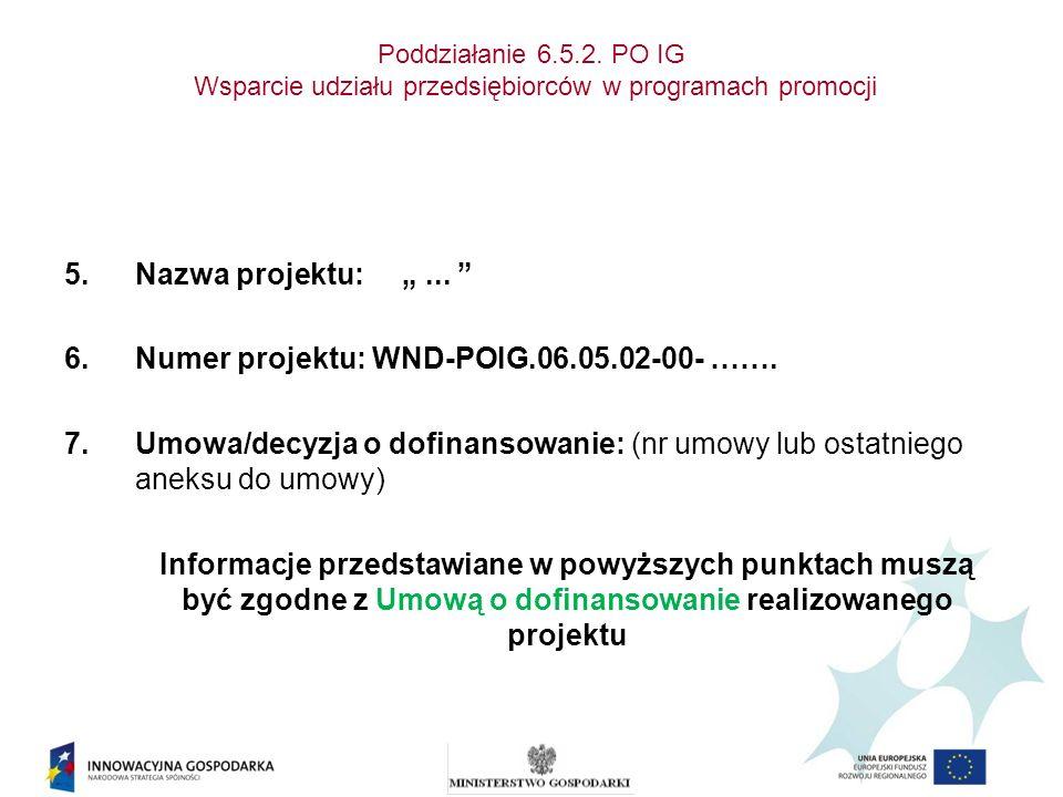 Numer projektu: WND-POIG.06.05.02-00- …….