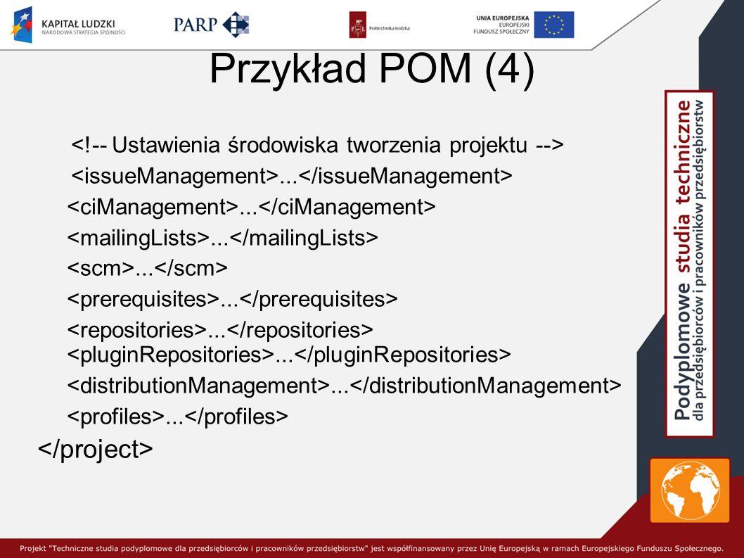 Przykład POM (4) </project>