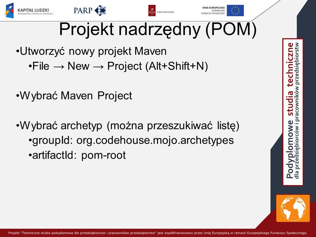 Projekt nadrzędny (POM)