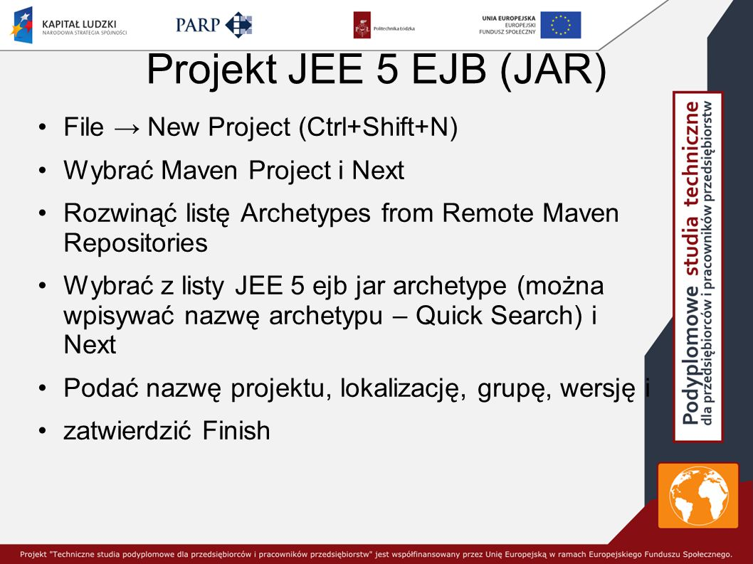 Projekt JEE 5 EJB (JAR) File → New Project (Ctrl+Shift+N)