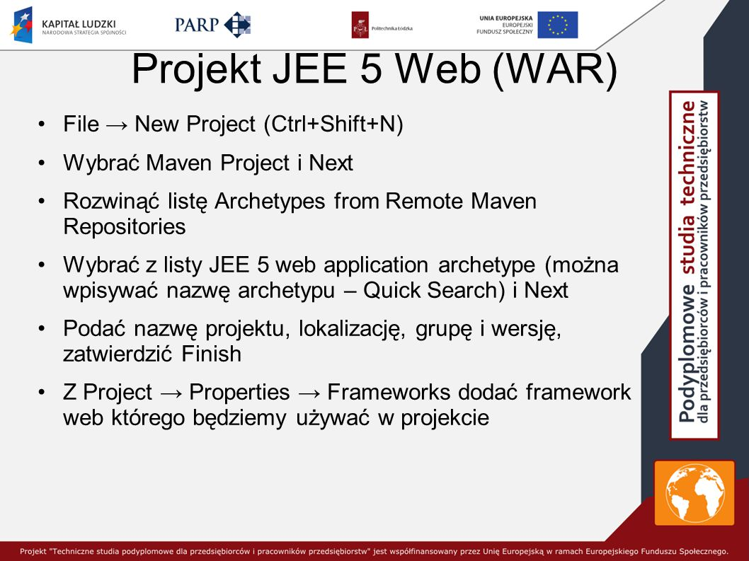 Projekt JEE 5 Web (WAR) File → New Project (Ctrl+Shift+N)
