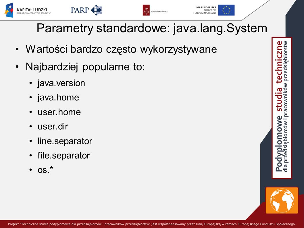 Parametry standardowe: java.lang.System
