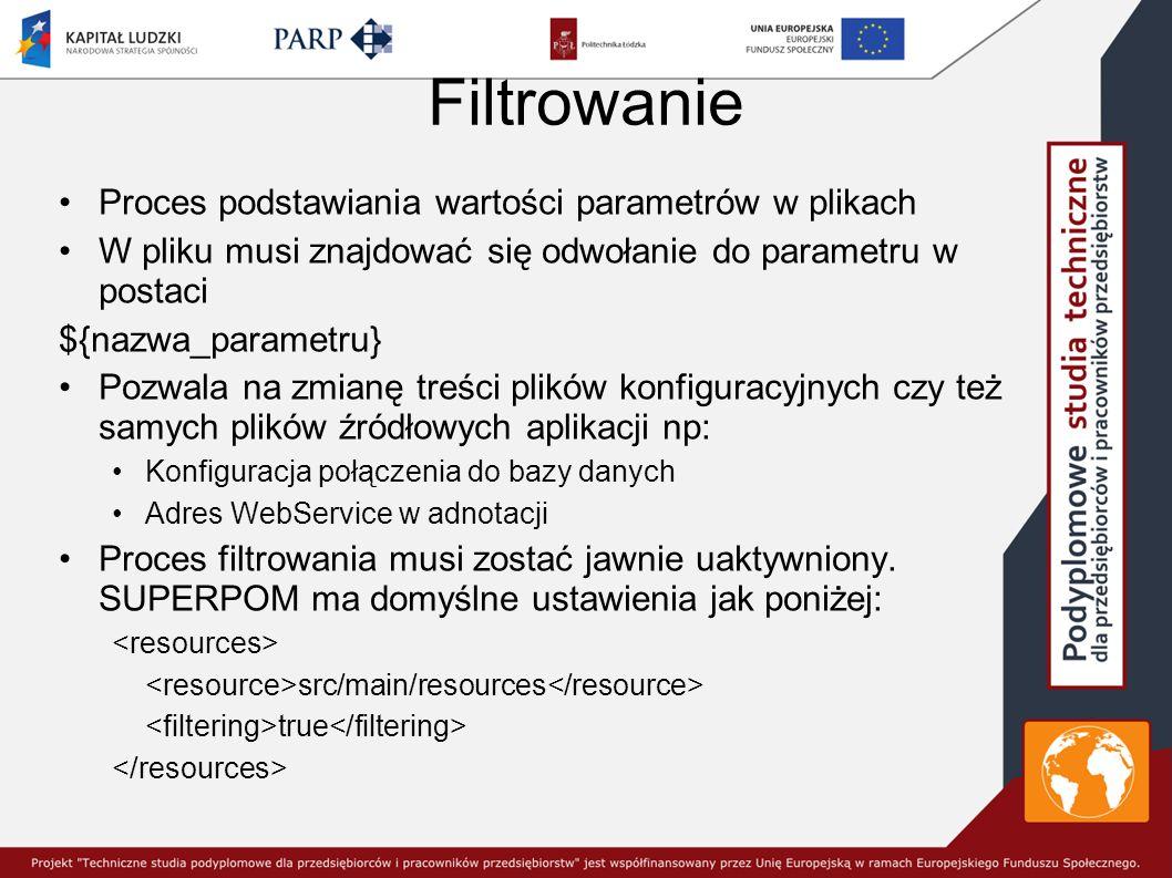 Filtrowanie Proces podstawiania wartości parametrów w plikach