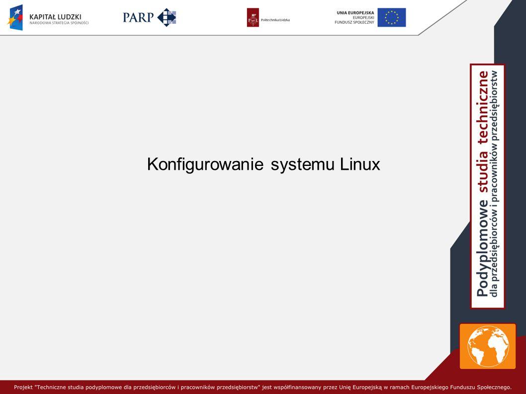 Konfigurowanie systemu Linux