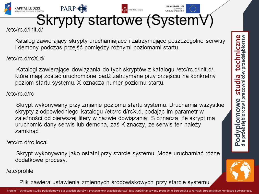 Skrypty startowe (SystemV)