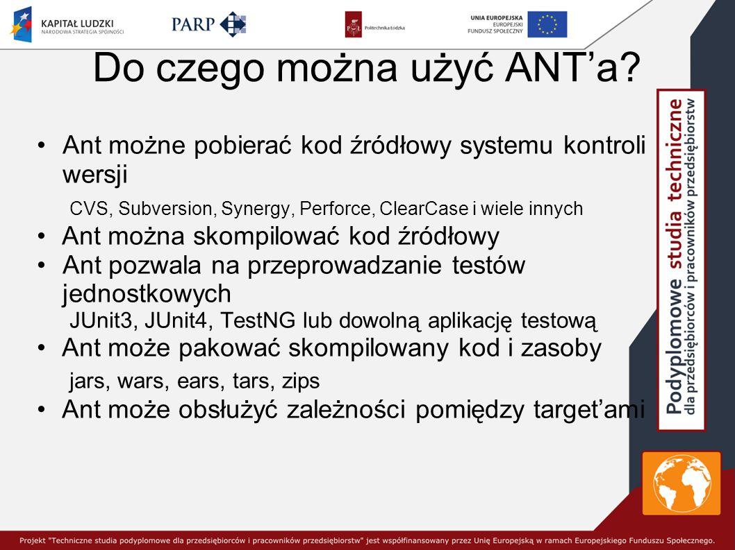 Do czego można użyć ANT'a
