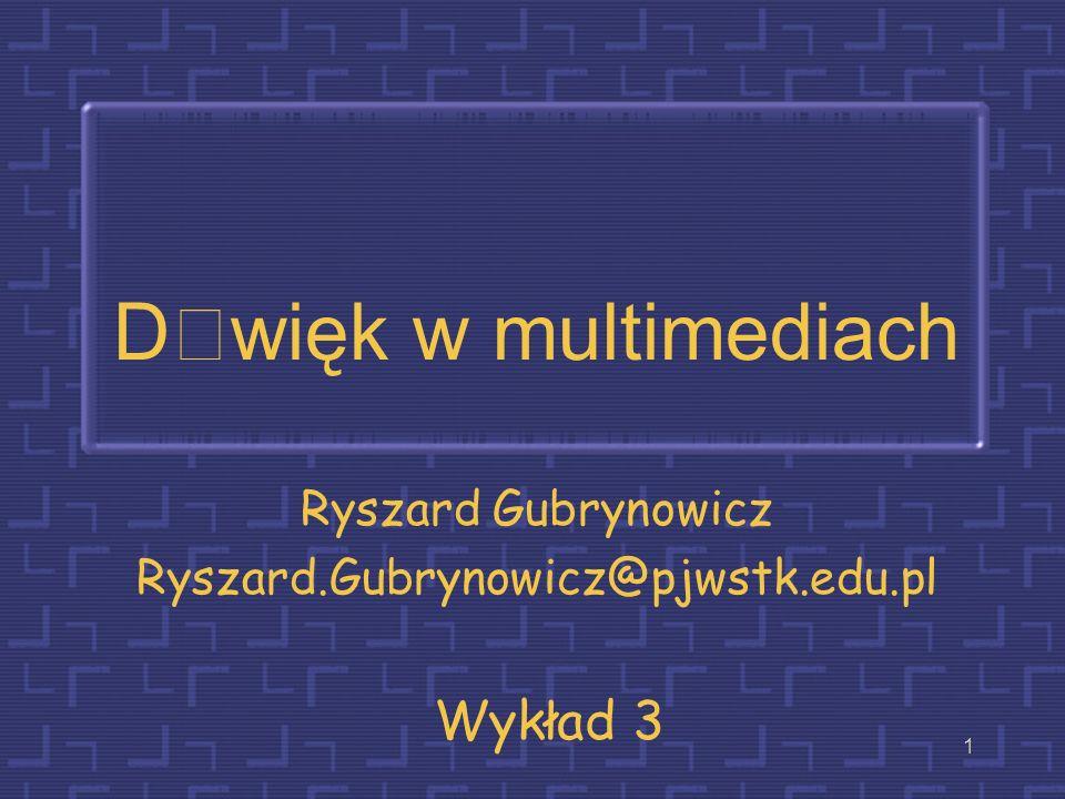 Ryszard Gubrynowicz Ryszard.Gubrynowicz@pjwstk.edu.pl