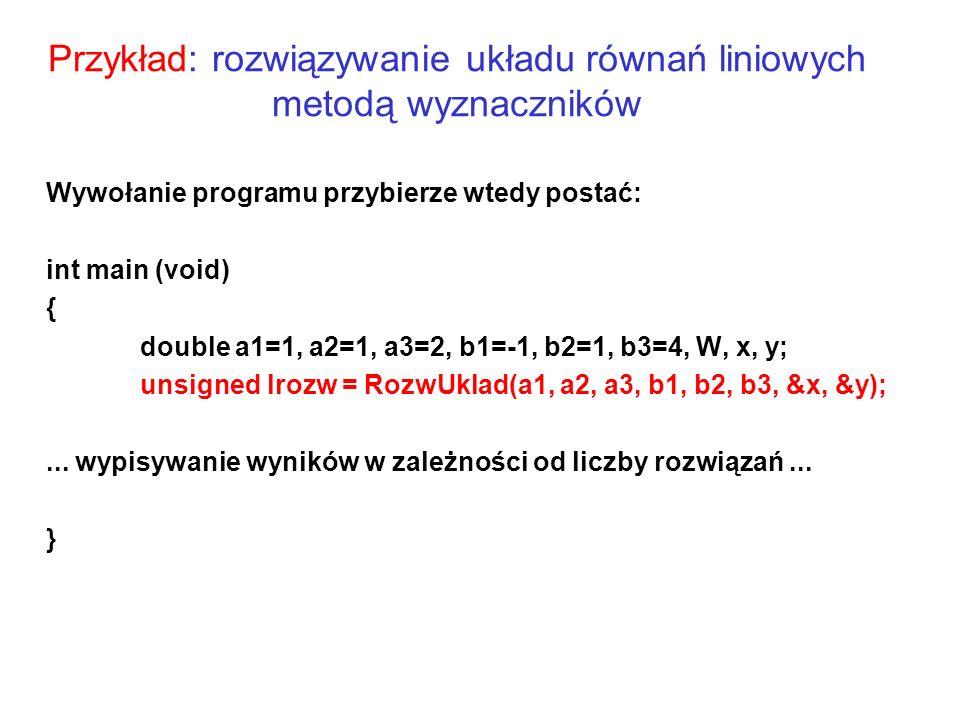 Przykład: rozwiązywanie układu równań liniowych metodą wyznaczników