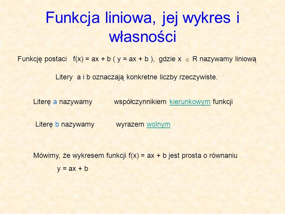 Funkcja liniowa, jej wykres i własności