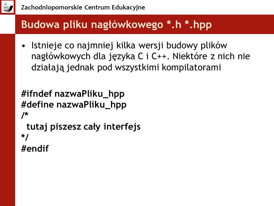 Budowa pliku nagłówkowego *.h *.hpp