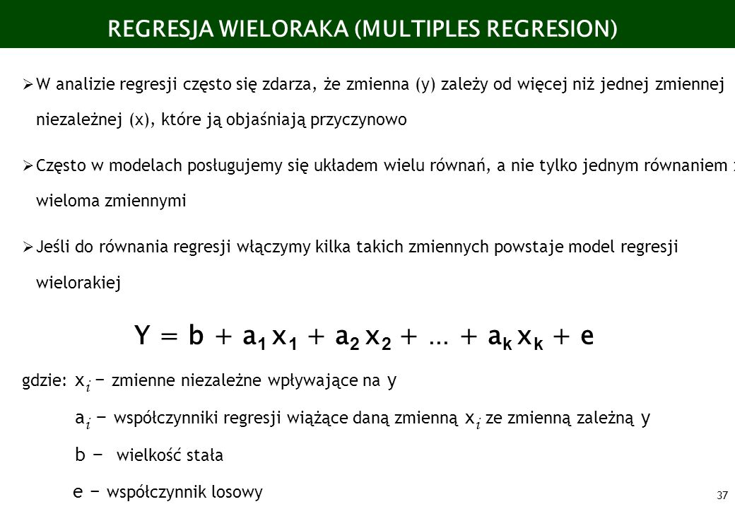 REGRESJA WIELORAKA (MULTIPLES REGRESION)