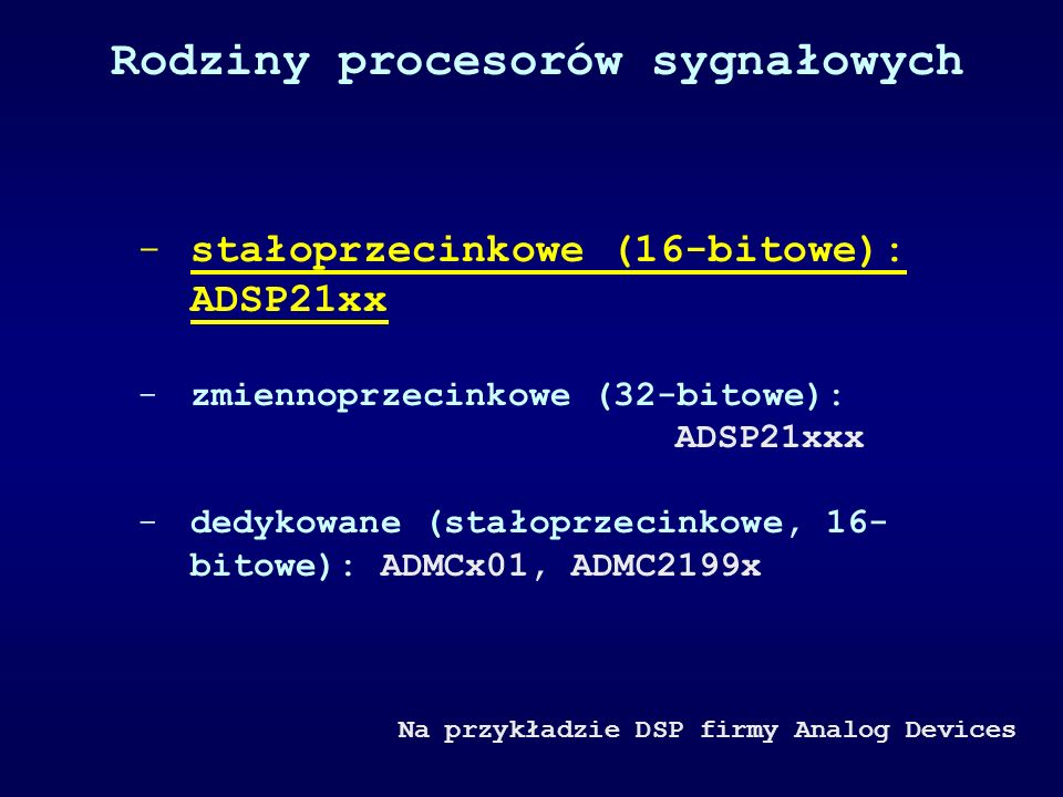 Rodziny procesorów sygnałowych
