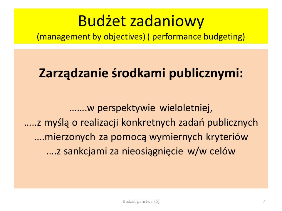 Budżet zadaniowy (management by objectives) ( performance budgeting)
