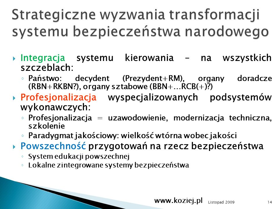 Strategiczne wyzwania transformacji systemu bezpieczeństwa narodowego