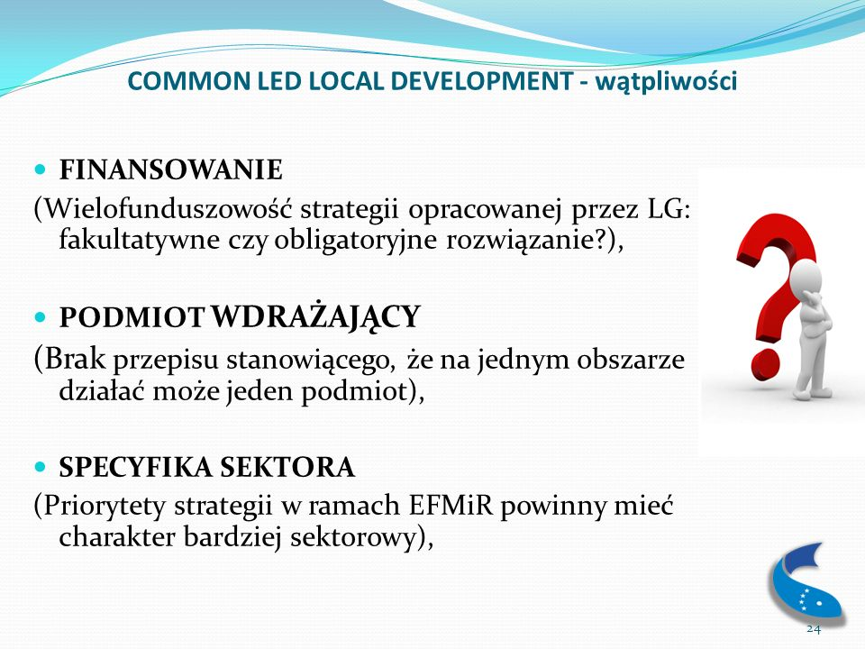 COMMON LED LOCAL DEVELOPMENT - wątpliwości