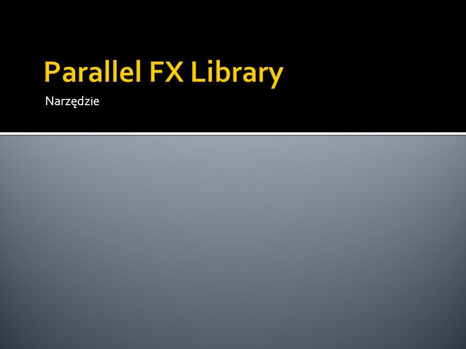 Parallel FX Library Narzędzie