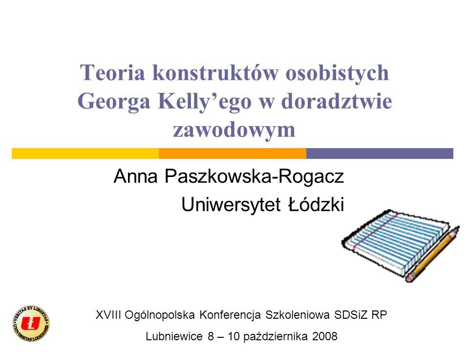 Teoria konstruktów osobistych Georga Kelly'ego w doradztwie zawodowym