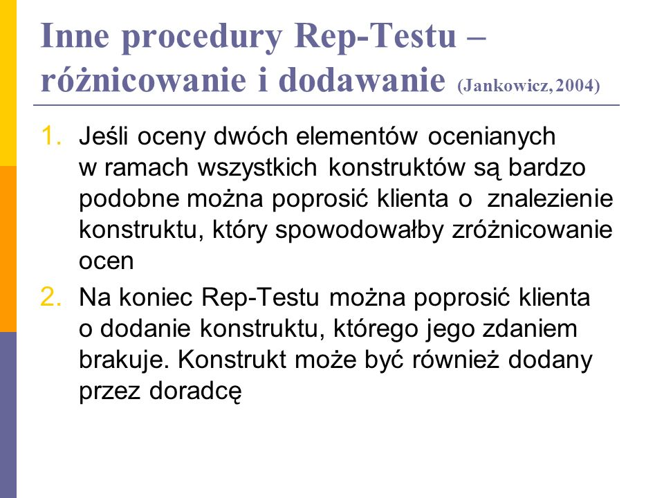 Inne procedury Rep-Testu – różnicowanie i dodawanie (Jankowicz, 2004)
