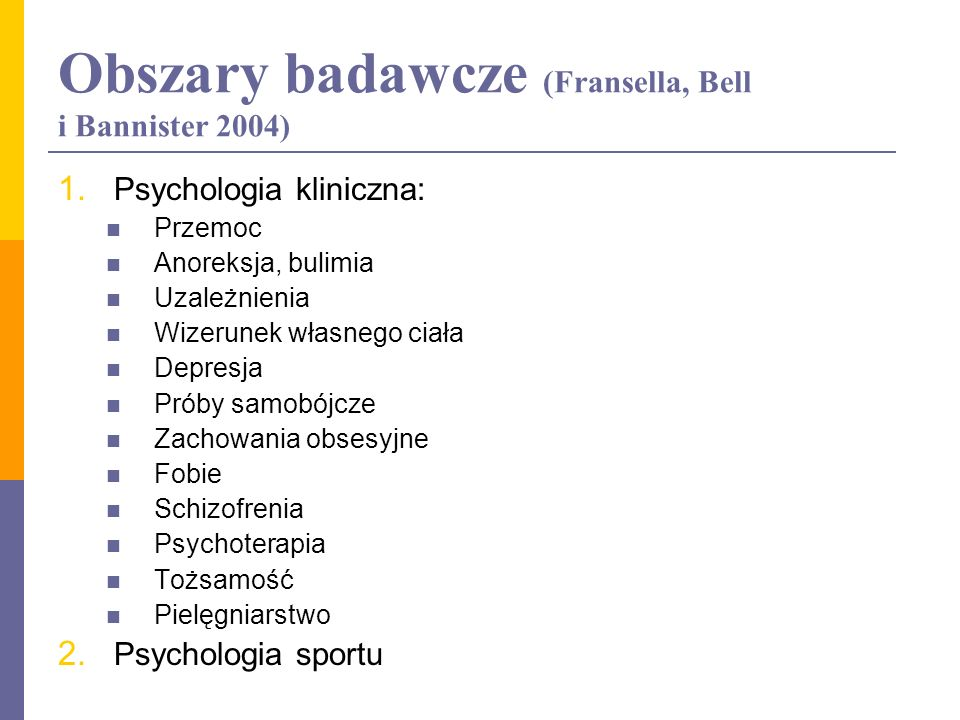 Obszary badawcze (Fransella, Bell i Bannister 2004)